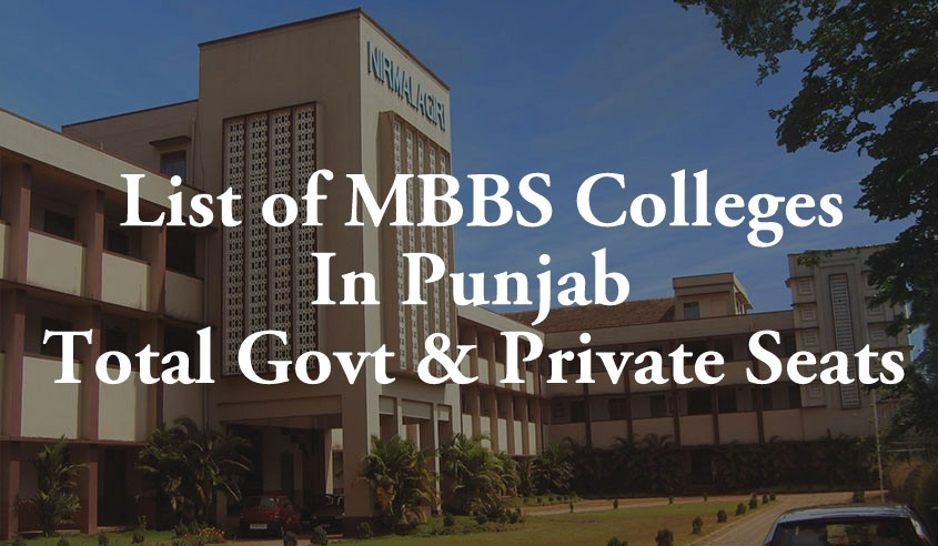 List of MBBS Colleges In Punjab Total Govt & Private Seats