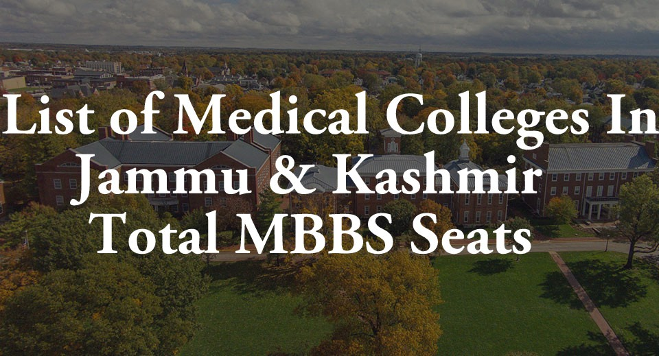 List Of Medical Colleges In Jammu And Kashmir
