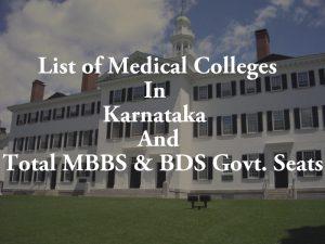 List of Medical Colleges In Karnataka Total MBBS & BDS Govt. Seats