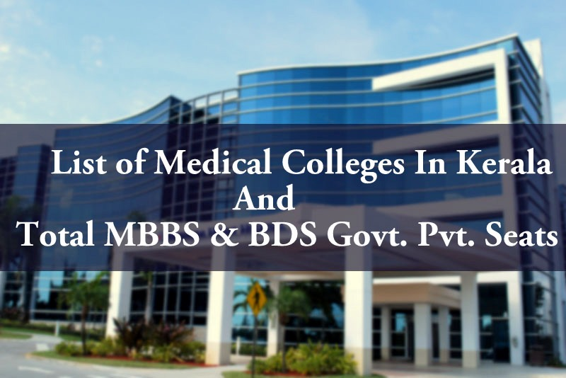 list-of-medical-colleges-in-kerala-total-mbbs-bds-govt