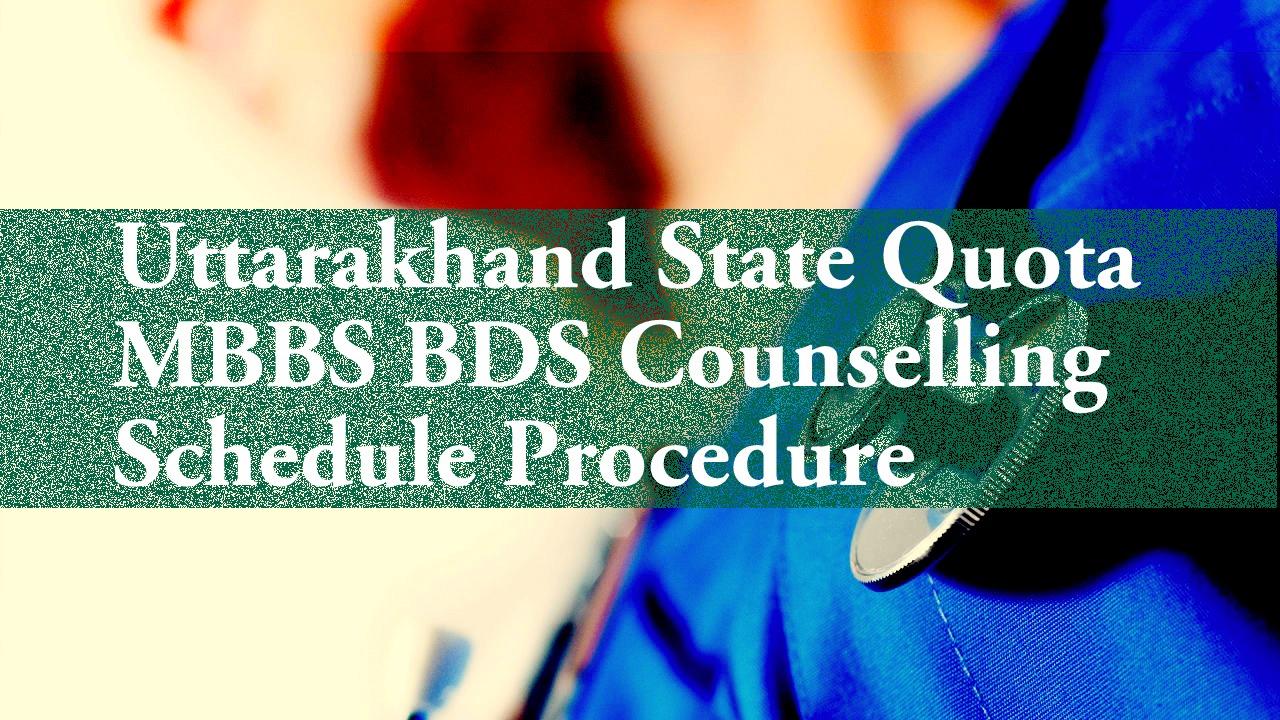Uttarakhand State Quota NEET MBBS BDS Counselling 2018