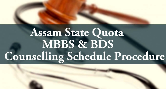 Assam NEET Counselling State Quota MBBS BDS