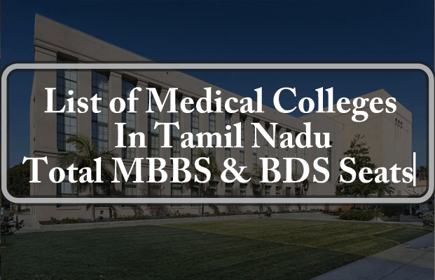 List of Government Private Colleges In Tamil Nadu Total MBBS BDS Seats