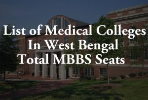 List of Medical Colleges In West Bengal