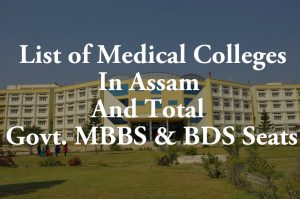 List of Medical Colleges In Assam Total Govt