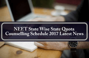 NEET State Wise State Quota Counselling Schedule