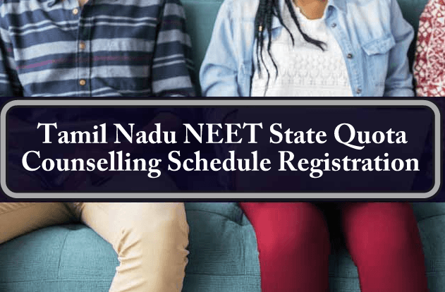 Tamil Nadu NEET State Quota Counselling