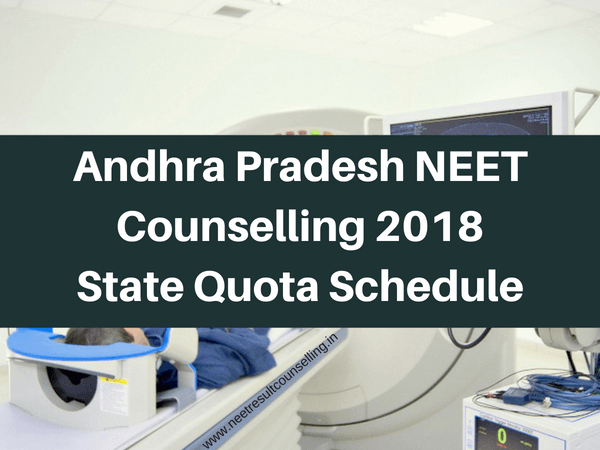 Andhra Pradesh NEET Counselling 2018 State Quota Schedule