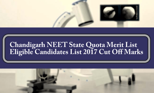 Chandigarh NEET State Quota Merit List Eligible Candidates List