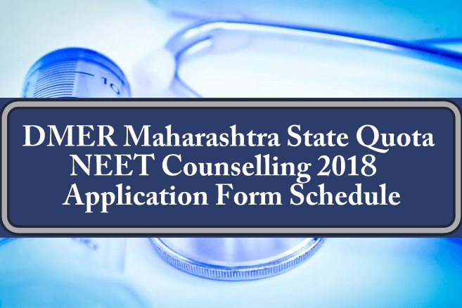 DMER Maharashtra State Quota NEET Counselling 2018