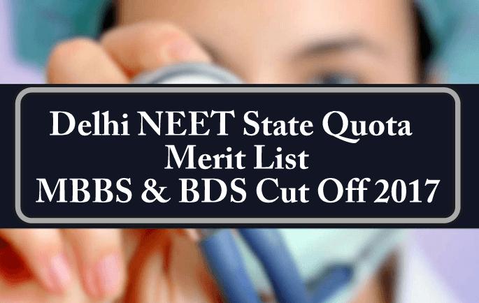 Delhi NEET State Quota Merit List MBBS BDS Cut Off