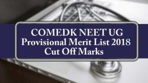 Download COMEDK Provisional Merit List 2018