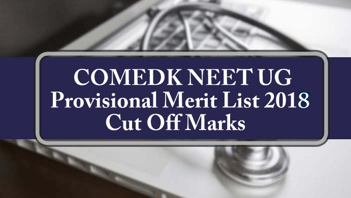 Download COMEDK Provisional Merit List 2018