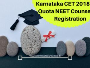Karnataka CET 2018 State Quota NEET Counselling Registration