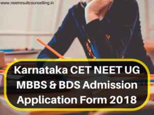 Karnataka CET NEET UG MBBS BDS Admission Application Form