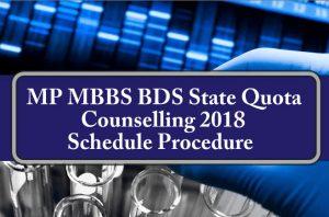 Madhya Pradesh MP NEET State Quota Counselling 2018