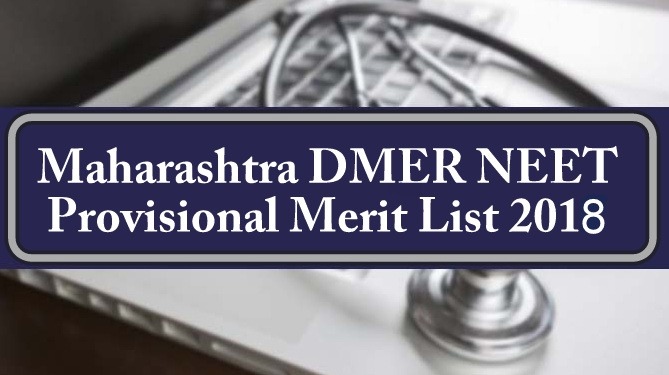 Maharashtra DMER NEET Provisional Merit List