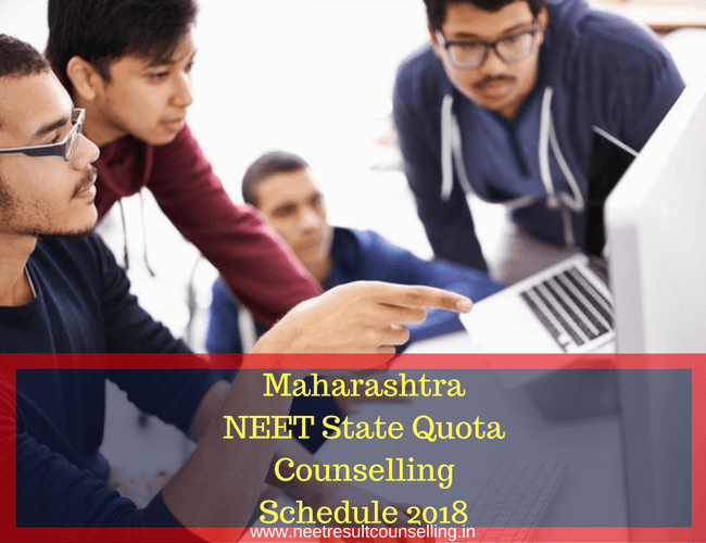 Maharashtra NEET Counselling Schedule 2018