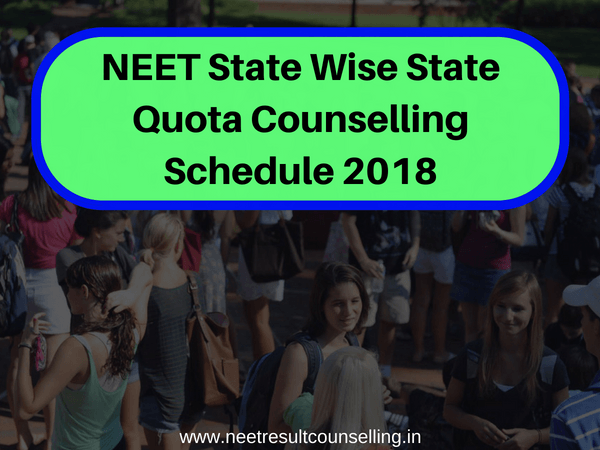 NEET State Wise State Quota Counselling Schedule 2018