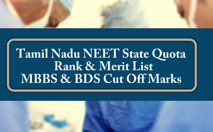 Tamil Nadu NEET State Quota Rank List Merit List MBBS & BDS Cut Off