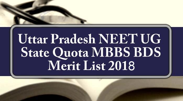 Uttar Pradesh NEET State Quota MBBS BDS Merit List 2018