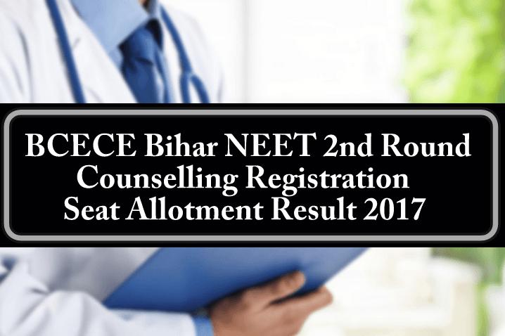 Bihar NEET 2nd Round Counselling Registration