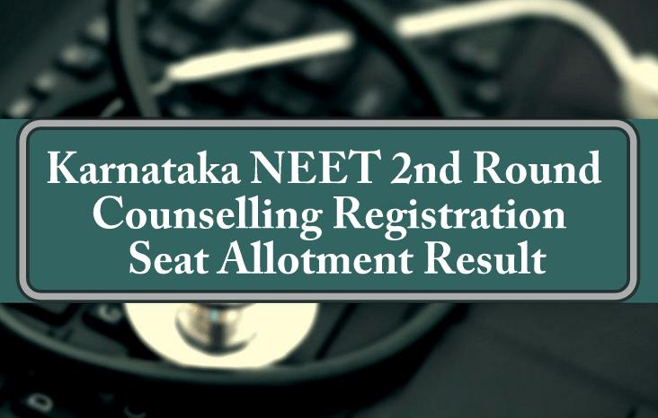 Karnataka NEET 2nd Round Counselling