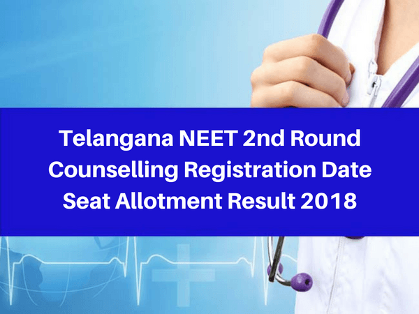 Telangana NEET 2nd Round Counselling Registration