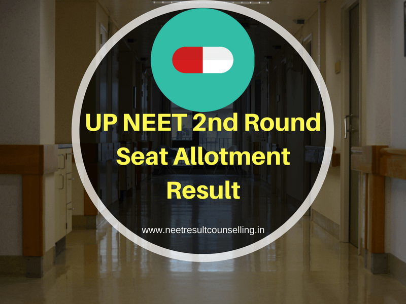 UP NEET 2nd Round Seat Allotment Result