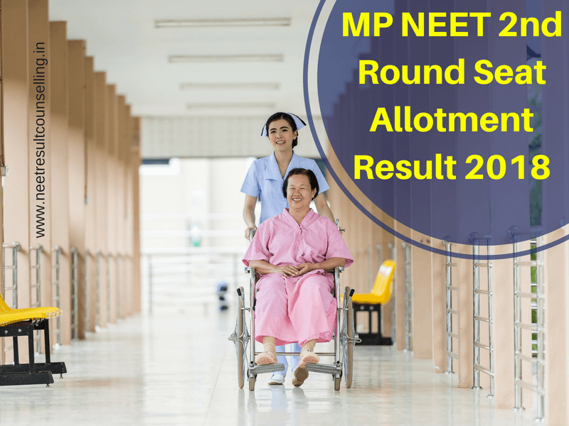 MP NEET 2nd Round Seat Allotment Result 2018
