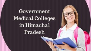 Himachal Pradesh Government Medical Colleges