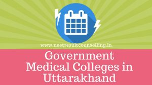 Uttarakhand Govt Medical Colleges