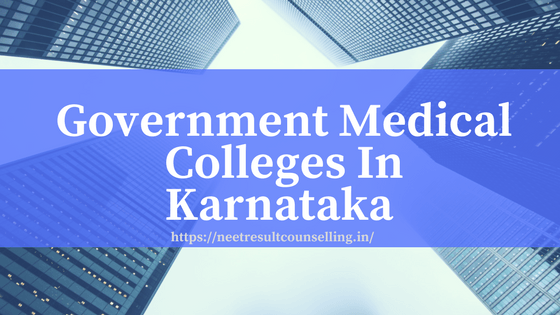 Karnataka Government Medical Colleges