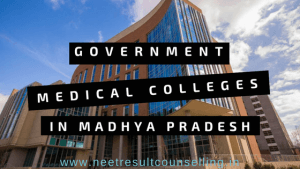 Madhya Pradesh Govt Medical Colleges