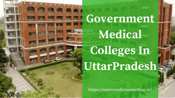 Uttar Pradesh Government Medical Colleges