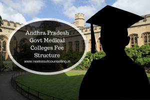 Andhra Pradesh Govt Medical Colleges Fee Structure