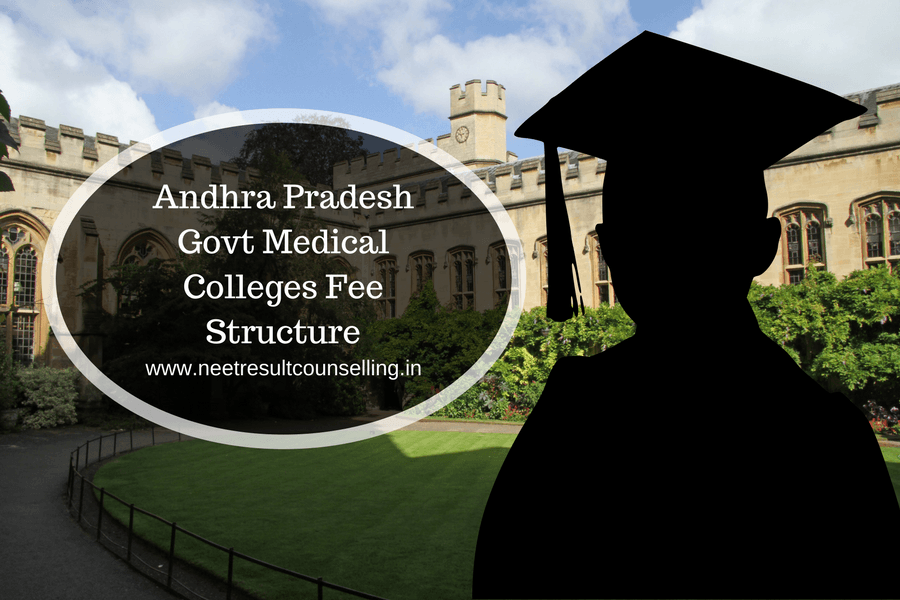 Andhra Pradesh Govt Medical Colleges Fee Structure