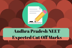 AP NEET Expected Cut Off Marks