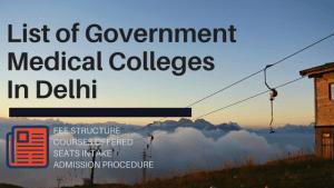Delhi Govt Medical Colleges Fee Structure