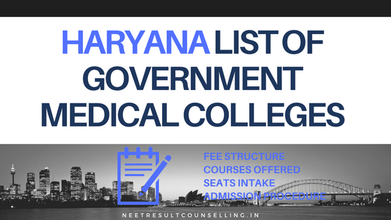 Haryana Govt Medical Colleges Fee Structure
