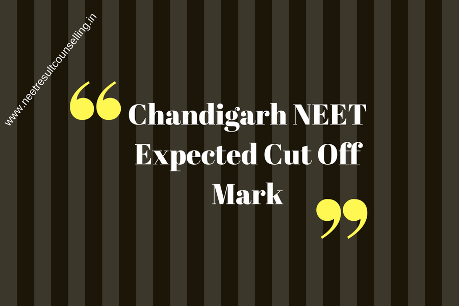 Chandigarh NEET Expected Cut Off Mark