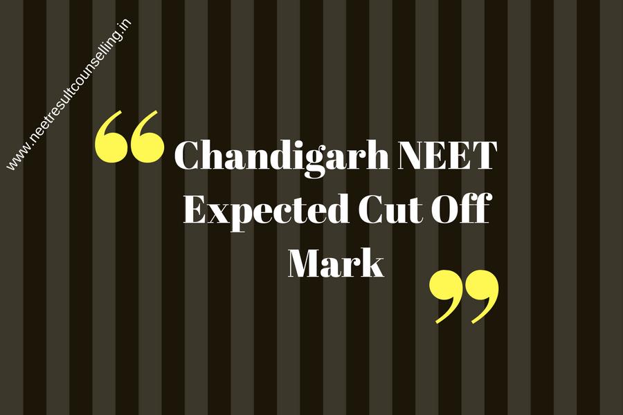 Chandigarh NEET Expected Cut Off Mark