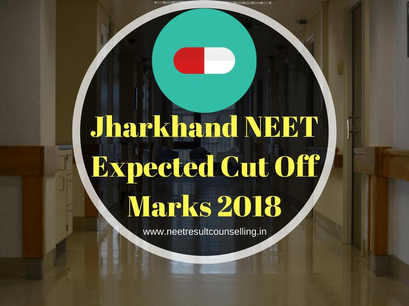 Jharkhand NEET Expected Cut Off Marks 2018