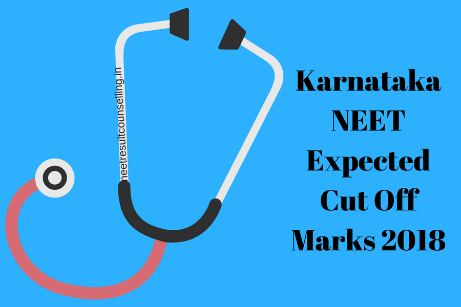 Karnataka NEET Expected Cut Off Marks 2018