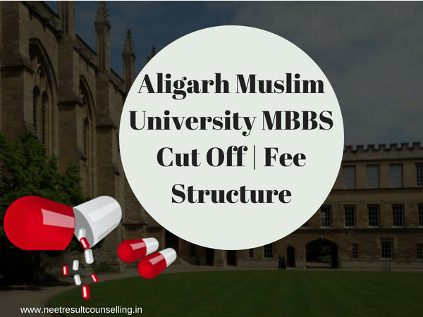 Aligarh Muslim University MBBS Cut Off
