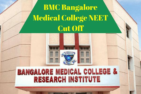 BMC Bangalore Medical College NEET Cut Off