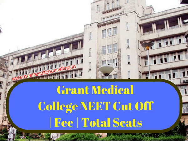 Grant Medical College NEET Cut Off