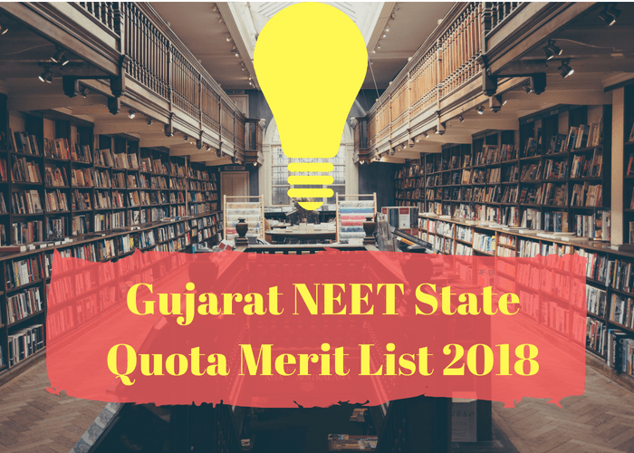 Gujarat NEET State Quota Merit List 2018