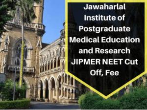 Jawaharlal Institute of Postgraduate Medical Education and Research JIPMER