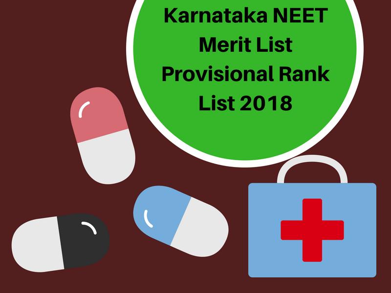 Karnataka NEET Merit List Provisional Rank List 2018